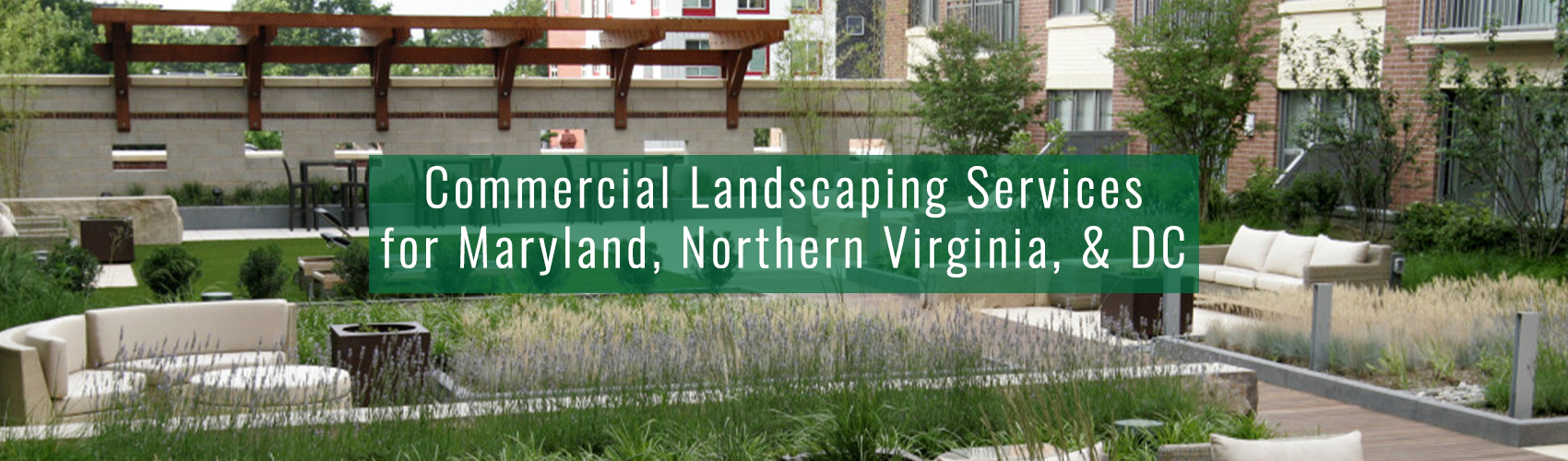 Complete Landscaping Service providing Commercial Landscaping Services